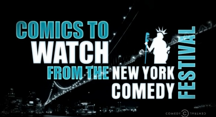 "In case you missed it, watch Comedy Central's 2011 ""Comics To Watch"" showcase"