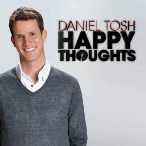 """Daniel Tosh, """"Happy Thoughts"""" (CD/DVD)"""