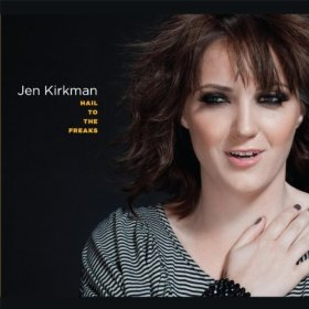 "Jen Kirkman, ""Hail to the Freaks"""