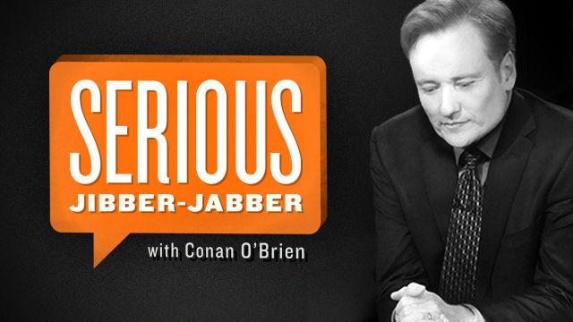 "Serious talk: Conan O'Brien launches separate, longer online ""Jibber Jabber"" interview series"