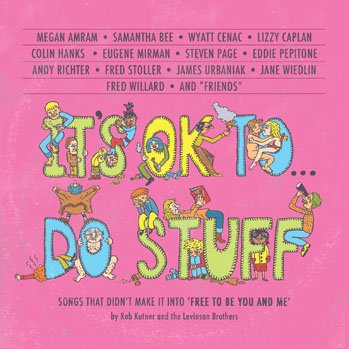 """It's OK To Do Stuff,"" a 40th anniversary comedy tribute album for ""Free To Be…You And Me"""