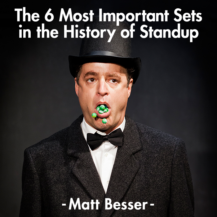 "Review: Matt Besser, ""The 6 Most Important Sets in the History of Standup"""