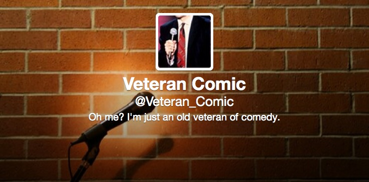 Are you a veteran stand-up comic? Read the #VeteranComic Twitter feed and find out