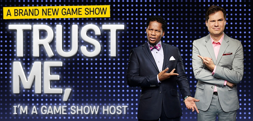 "D.L. Hughley and Michael Ian Black a dynamic dueling duo in TBS very funny ""Trust Me, I'm A Game Show Host"""