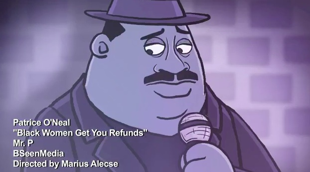 """Animated: Patrice O'Neal's """"Black Women Get You Refunds"""" bit from """"Mr. P"""""""