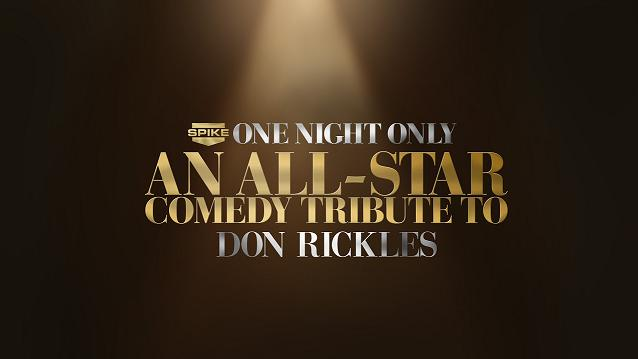 "Spike TV presents ""One Night Only: An All-Star Comedy Tribute to Don Rickles"""