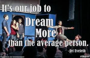jeteveleth-improv-dream-quote