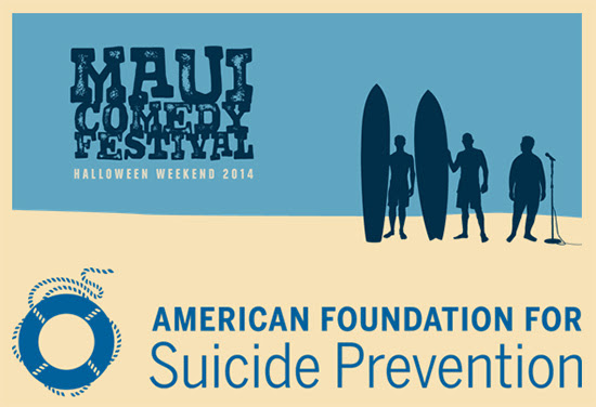 First-ever Maui Comedy Festival partners with American Foundation for Suicide Prevention
