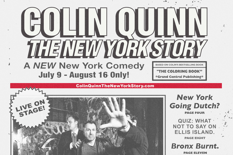 "Colin Quinn's ""The New York Story,"" directed by Jerry Seinfeld, debuts Off-Broadway July 2015"
