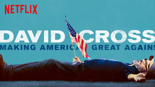"Review: David Cross, ""Making America Great Again!"" (Netflix)"