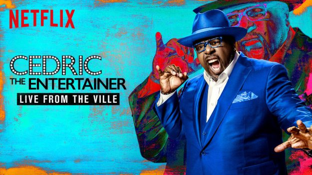 """Review: Cedric The Entertainer's """"Live from the Ville"""" (Netflix)"""