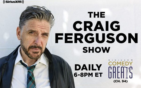 "SiriusXM snags Craig Ferguson for weeknight talk show on satellite radio's ""Comedy Greats"" channel"