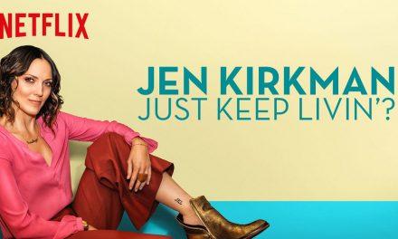 "Review: Jen Kirkman, ""Just Keep Livin'?"" on Netflix"