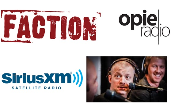 Opie Radio channel officially rebranded as Faction Talk on SiriusXM Radio on Jan. 23, 2017