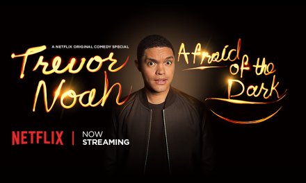 "Review: Trevor Noah, ""Afraid of the Dark"" on Netflix"