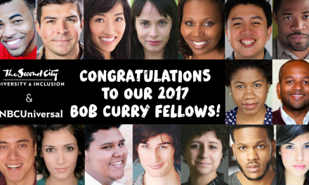The Second City announces 2017 recipients of its annual Bob Curry Fellowship via NBCUniversal