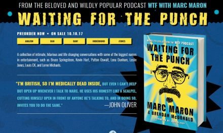 """The best of Marc Maron's WTF interviews in book form, """"Waiting for the Punch"""""""