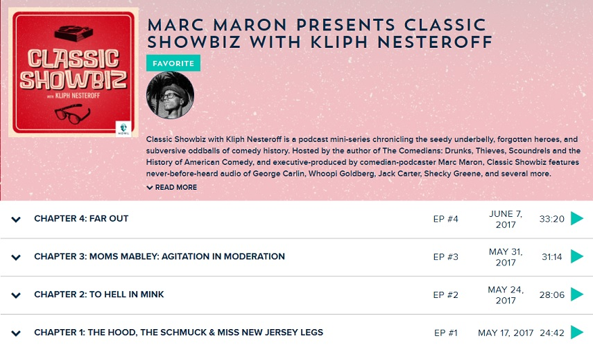 Marc Maron Presents Classic Showbiz with Kliph Nesteroff: A podcast miniseries