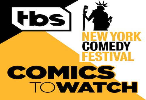 Here are your 2017 Comics to Watch for the TBS New York Comedy Festival