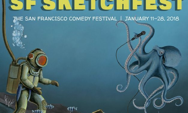 SF Sketchfest announces lineup for 17th annual celebration in January 2018