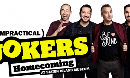 Staten Island Museum to honor the Impractical Jokers with a Homecoming exhibit