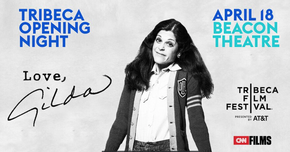 "Gilda Radner documentary ""Love, Gilda"" will open 2018 Tribeca Film Festival"