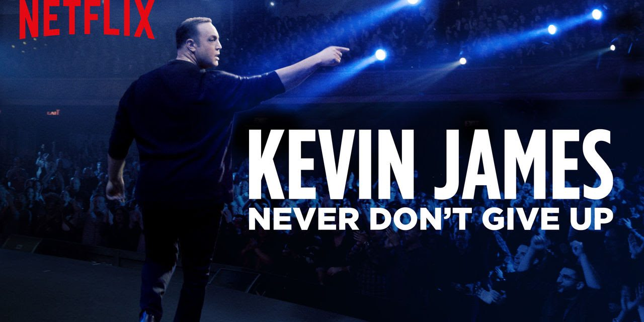 """Review: Kevin James, """"Never Don't Give Up,"""" on Netflix"""