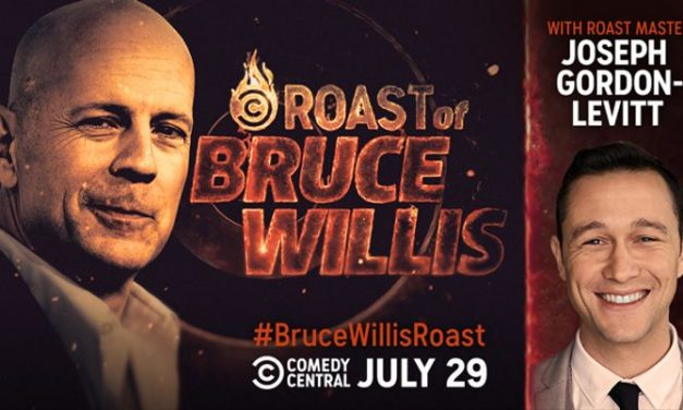 Comedy Central sets July dates for Roast of Bruce Willis with JGL as Celebrity Roastmaster