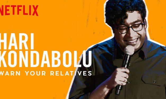 "Review: Hari Kondabolu, ""Warn Your Relatives"" on Netflix"