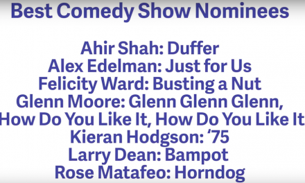 Here are your nominees for best comedy show and best newcomer to the 2018 Edinburgh Fringe