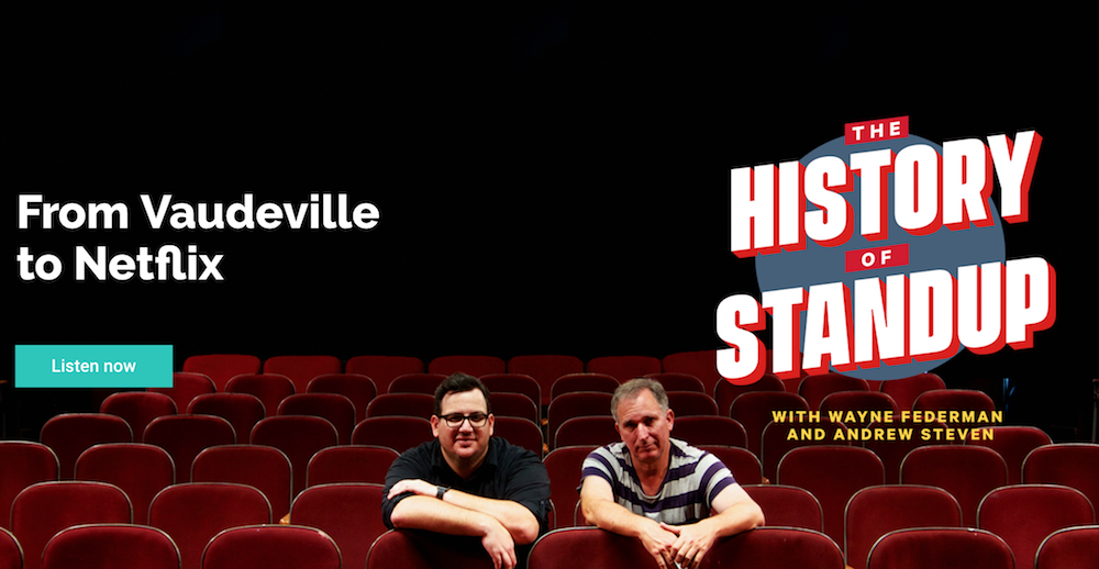 Listen to The History of Standup as told by Wayne Federman and friends