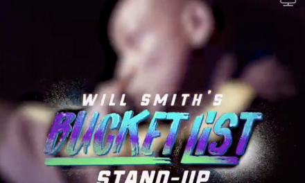 "Will Smith crosses stand-up comedy off of his ""Bucket List,"" thanks to Dave Chappelle and others"
