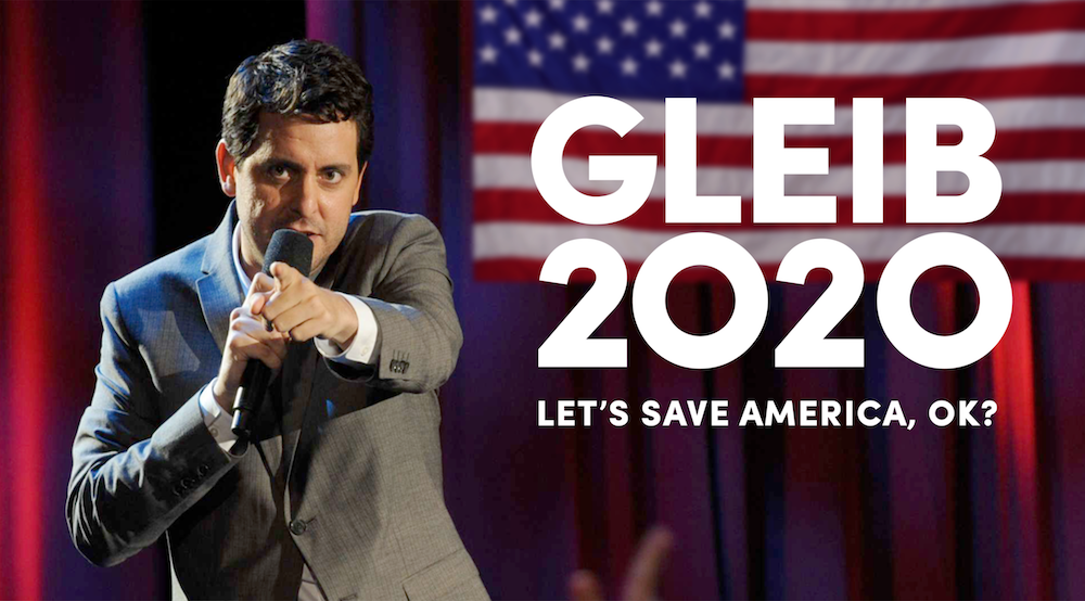 Stand-up comedian Ben Gleib is running for President of the United States in 2020