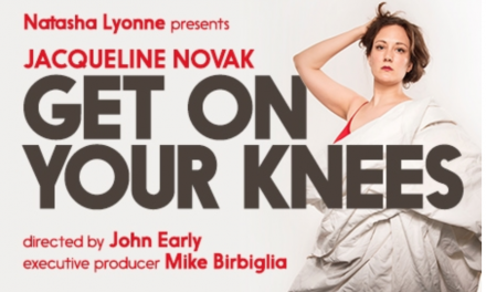 "Jacqueline Novak sets Off-Broadway run for ""Get On Your Knees"""