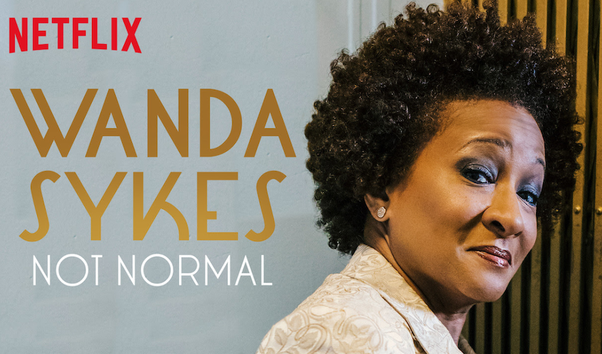"Review: Wanda Sykes, ""Not Normal"" on Netflix"