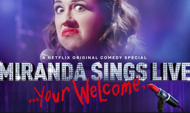 "Review: ""Miranda Sings Live… Your Welcome"" on Netflix"