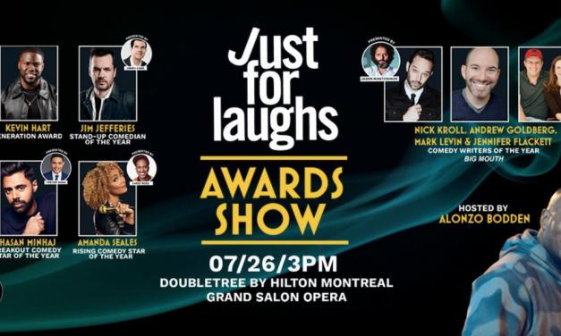 "Just For Laughs fetes Kevin Hart, Jim Jefferies, Hasan Minhaj, Amanda Seales, ""Big Mouth"" with 2019 awards"