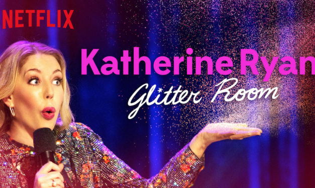 "Review: Katherine Ryan, ""The Glitter Room"" on Netflix"