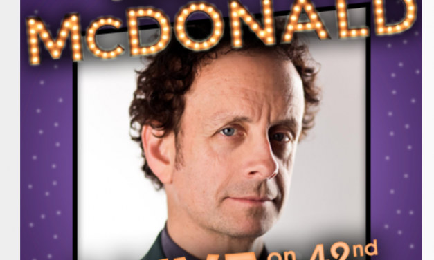 "Kevin McDonald set for limited Off-Broadway run, ""ALIVE on 42nd Street"""