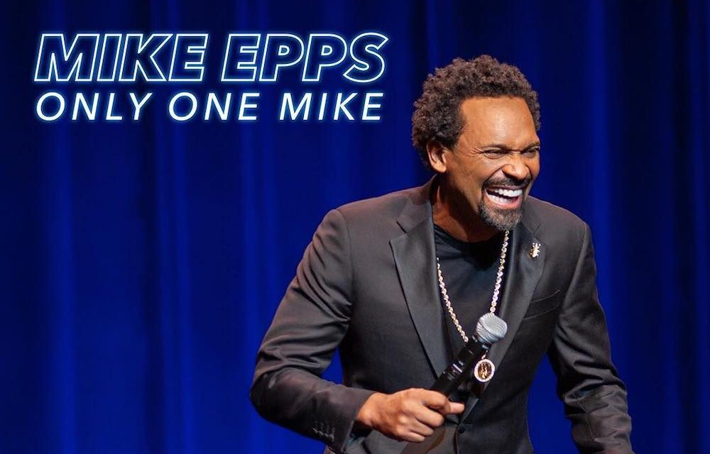 "Review: Mike Epps, ""Only One Mike"" on Netflix"