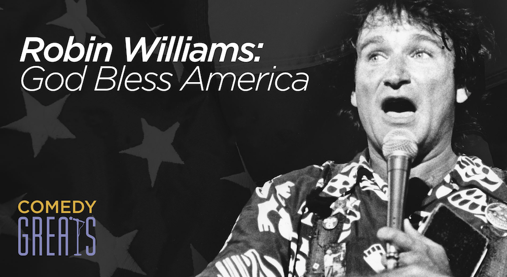 SiriusXM pays tribute to Robin Williams with new audio specials: God Bless America