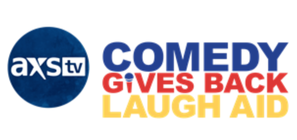 AXS TV will broadcast the LaughAid benefit for Comedy Gives Back