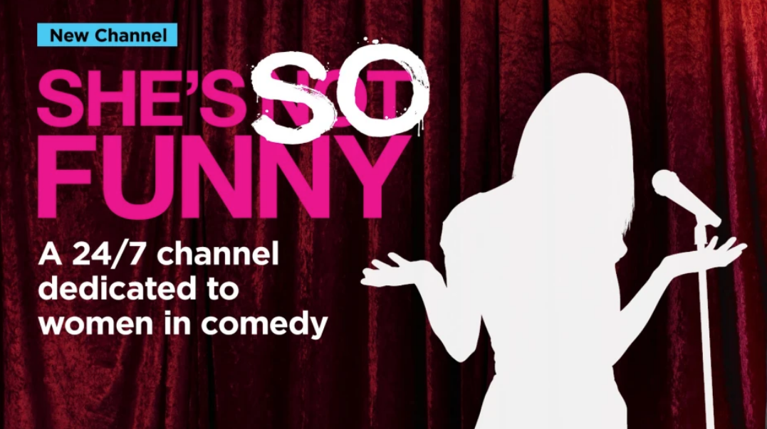siriusxm launches She's so Funny channel for women in comedy