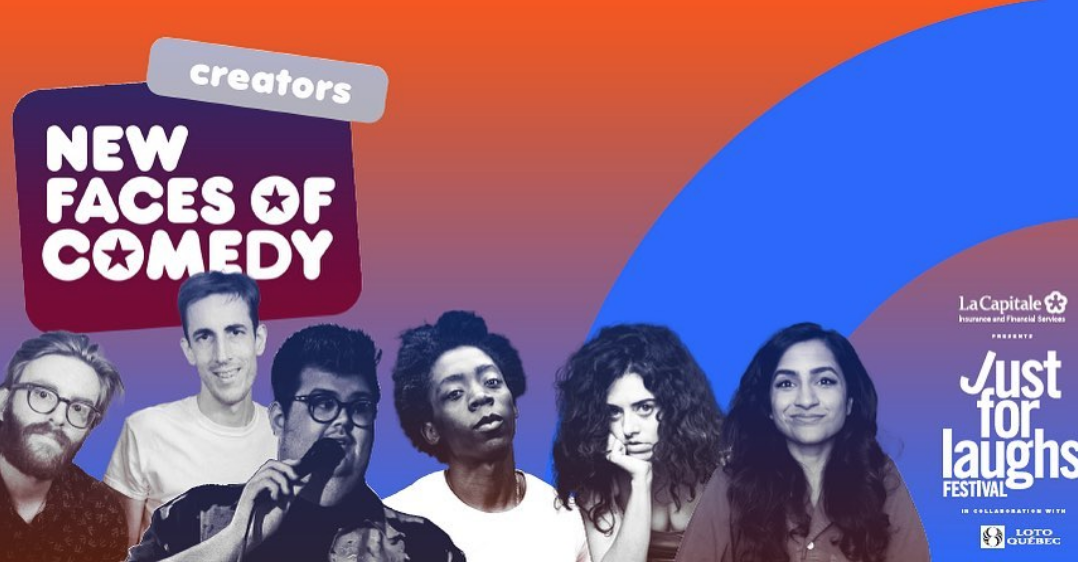 Here Are Your New Faces of Comedy (Creators) for Just For Laughs 2020