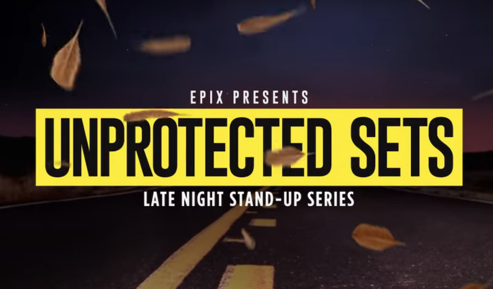 Who's On Season Two of EPIX's Unprotected Sets