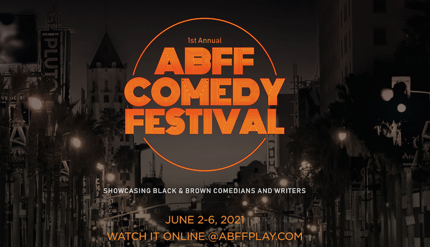 ABFF Comedy Festival Will Debut Virtually Summer 2021