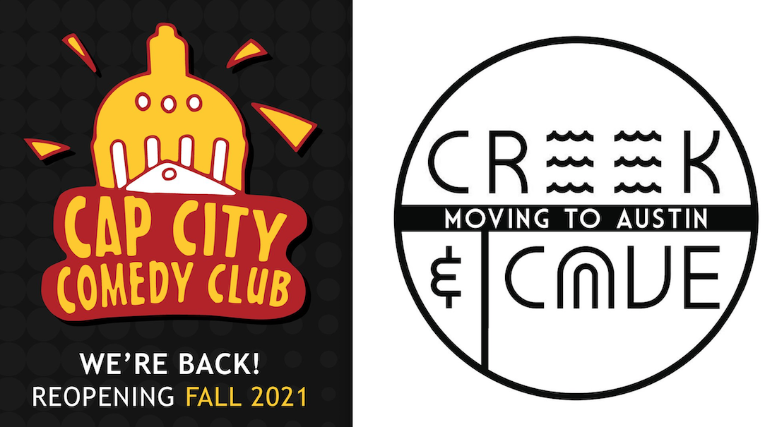 The Austin Comedy Migration of 2021 Sparks Cap City Reopening, Creek & The Cave Relocation