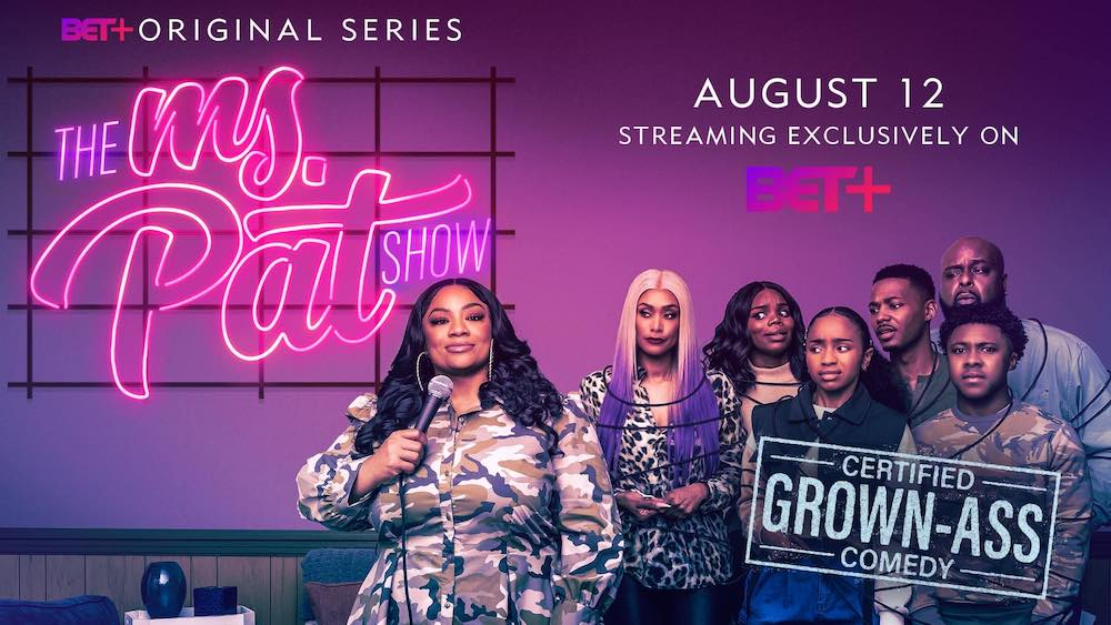 BET Offers First Look at Ms. Pat on BET+
