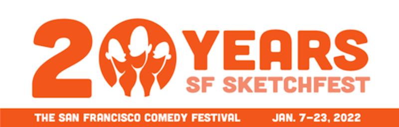 SF Sketchfest Hopes To Return in 2022 For 20th Anniversary